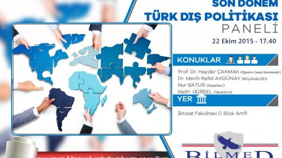 Son Dönem Türk Dış Politikası Paneli 1