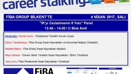 """FİBA GROUP BİLKENT'TE / """"İK'yı Cezbetmenin 8 Yolu"""" Panel 2"""