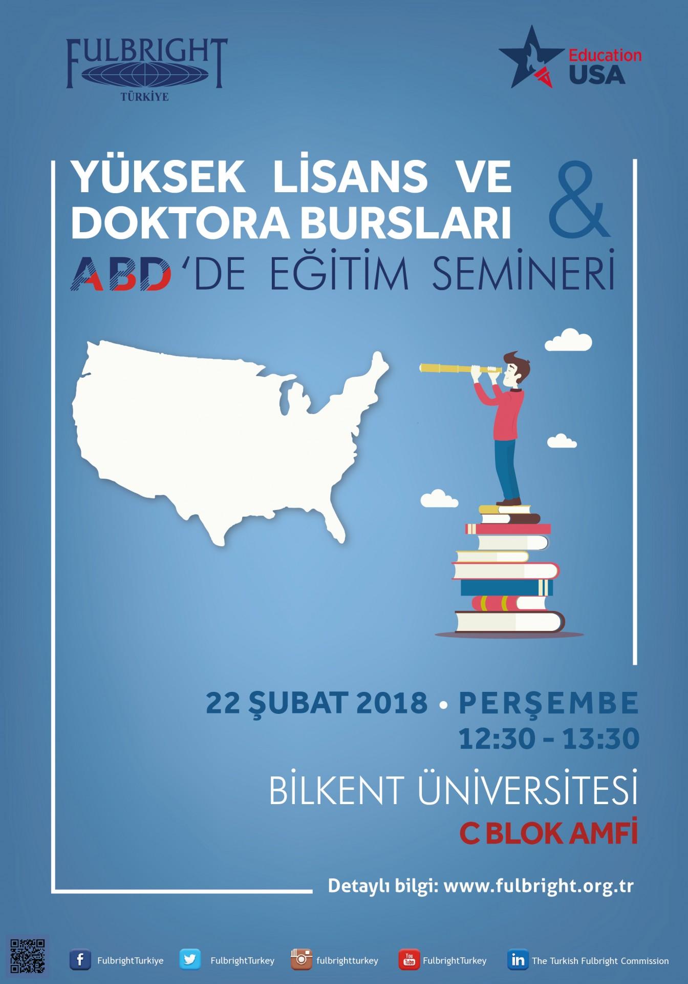 Fulbright Yüksek Lisans/Doktora Bursları& ABD'de Eğitim Semineri 1