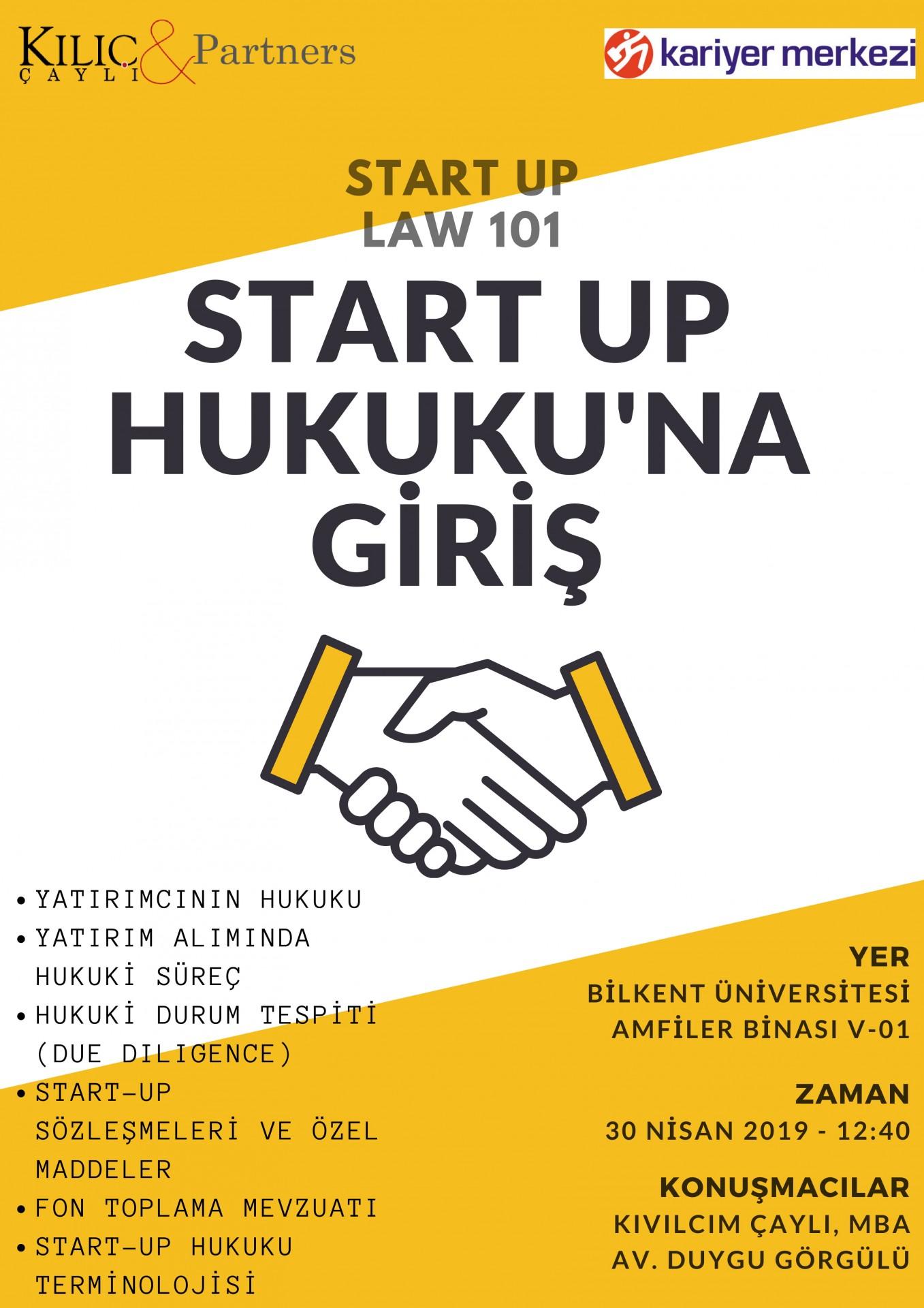 START UP HUKUKU'NA GİRİŞ- KILIÇ ÇAYLI & PARTNERS 1